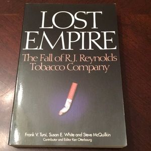 Lost Empire The Fall of RJ Reynolds Tobacco Co.